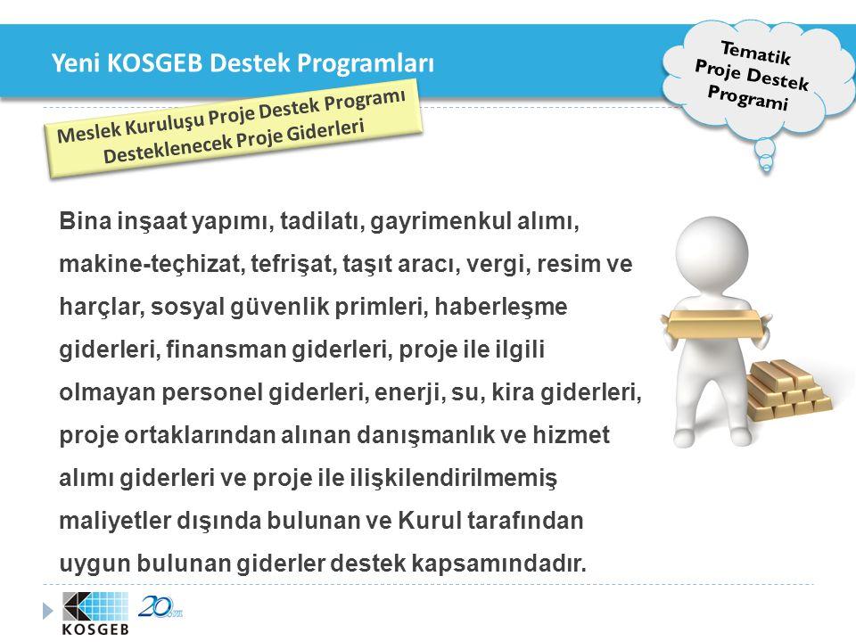 Yeni KOSGEB Destek Programları 3.İ şbirli ğ i - Güçbirli ğ i Destek Programı 3.