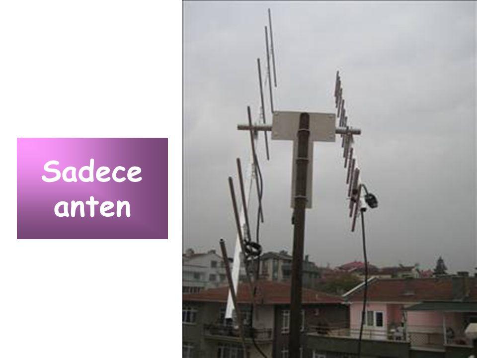 Sadece anten