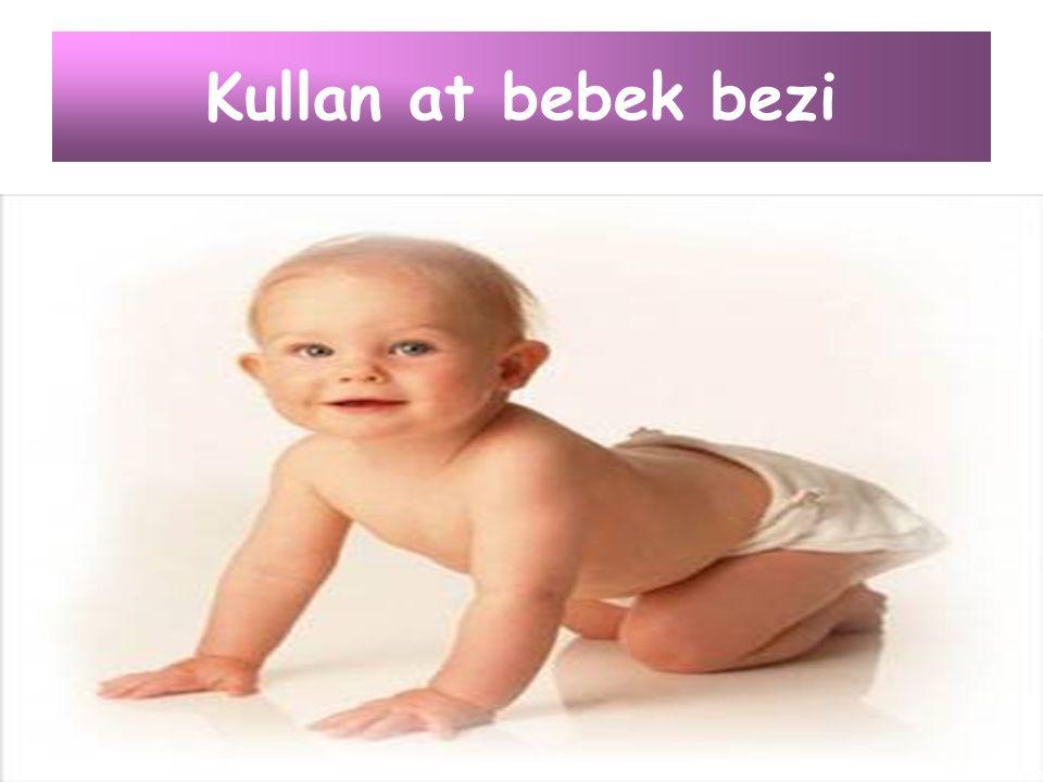 Kullan at bebek bezi