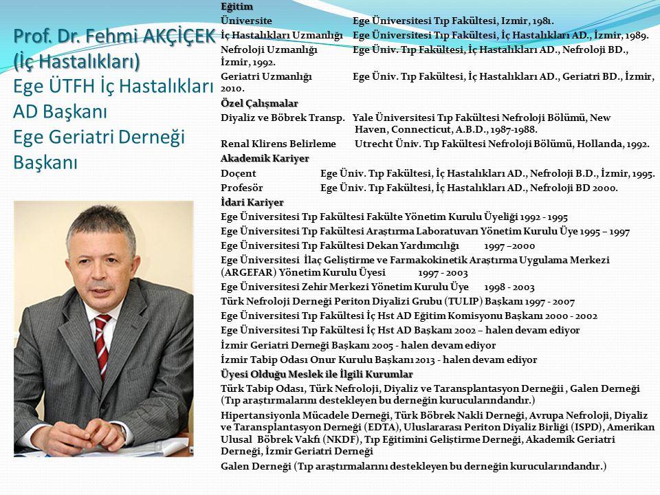 Prof.Dr. Mehmet UYAR (Anestezi-yoğun bakım) Prof.