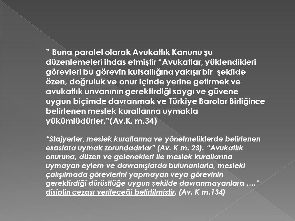 Bu çalışmamızda Avukatlık Meslek Kurallarında yer alan ' Avukatın İşi Red Yükümlülüğü ' konusu Türkiye Barolar Birliği Disiplin Kurulu Kararları ışığında ele alınarak incelenecektir.