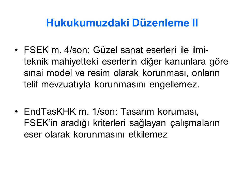 Hukukumuzdaki Düzenleme II FSEK m.