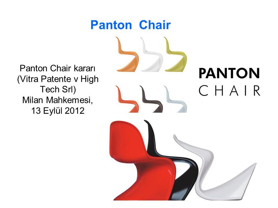 Panton Chair Panton Chair kararı (Vitra Patente v High Tech Srl) Milan Mahkemesi, 13 Eylül 2012