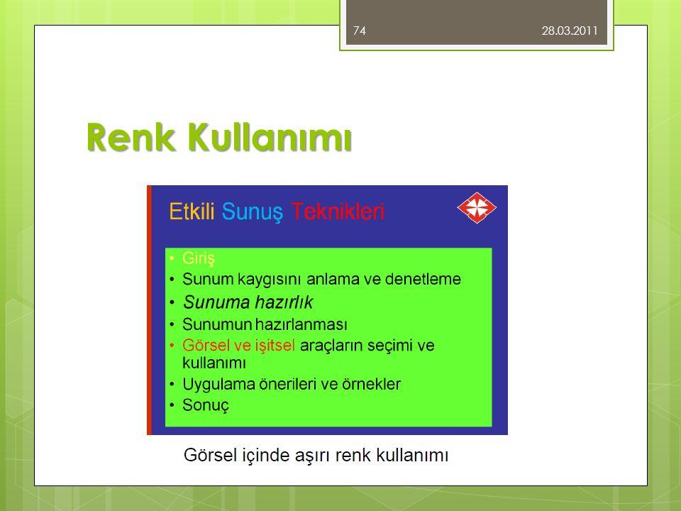 Renk Kullanımı 28.03.2011 74