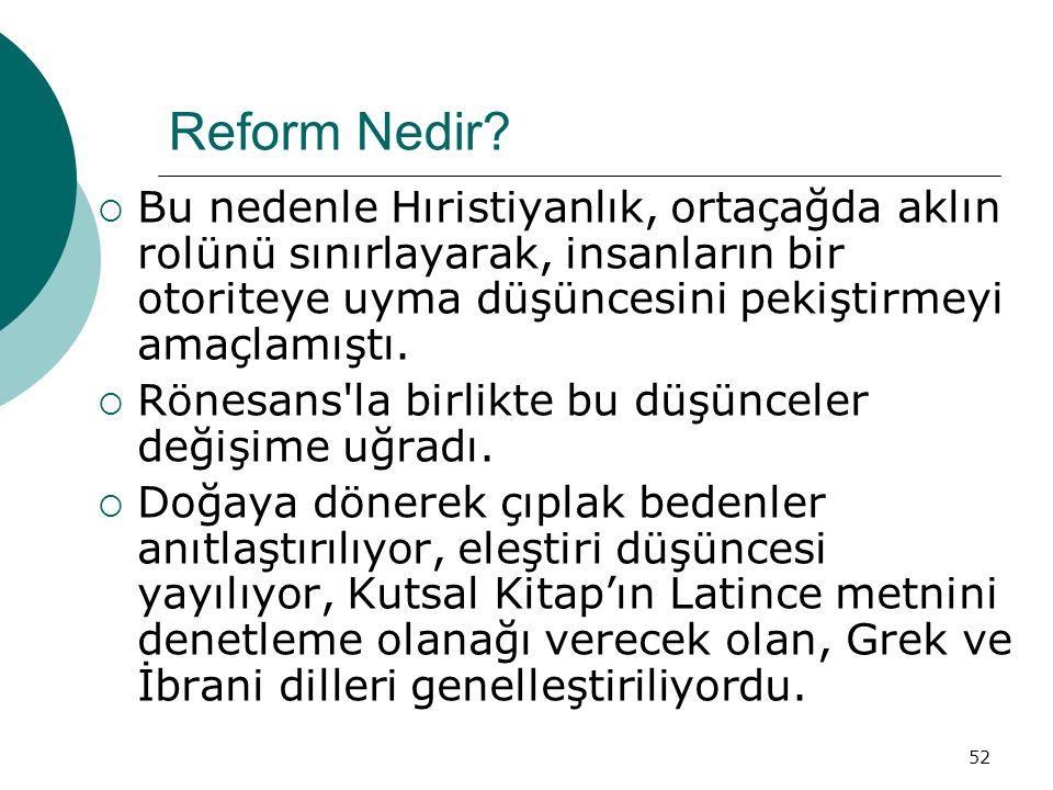 52 Reform Nedir.