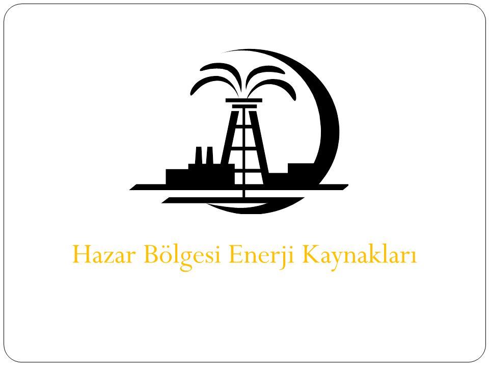 Hazar Bölgesi Enerji Kaynakları