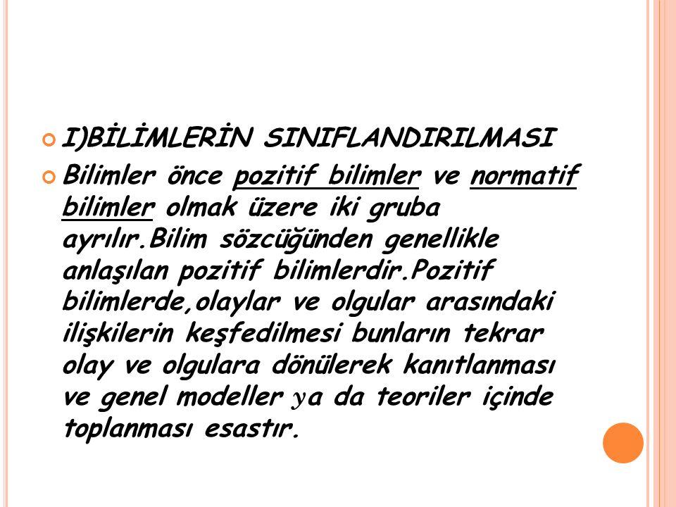 NEDENSELLİK YÖNÜNDEN SINIFLANDIRMA a.DENEYSEL ARAŞTIRMALAR b.