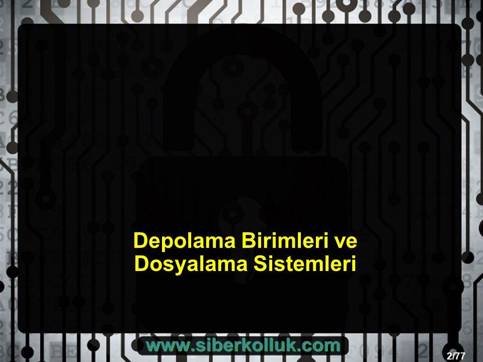 2/77 Depolama Birimleri ve Dosyalama Sistemleri