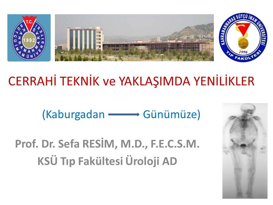 CERRAHİ TEKNİK ve YAKLAŞIMDA YENİLİKLER (Kaburgadan Günümüze) Prof.