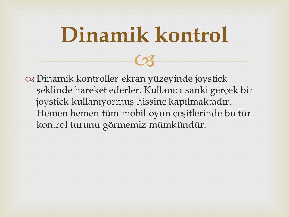  Dinamik Kontrol