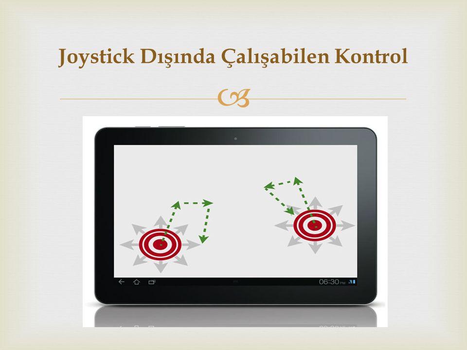   Joystick dışında çalışan sistemlere göre daha eski bir kontrol yöntemidir.