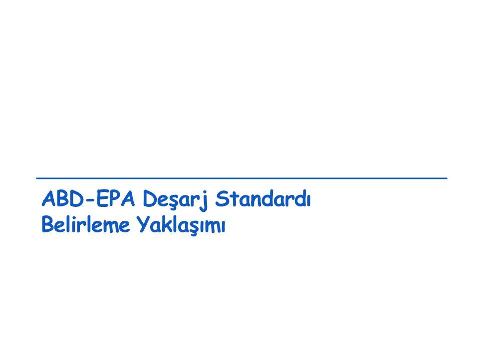 ABD-EPA Deşarj Standardı Belirleme Yaklaşımı