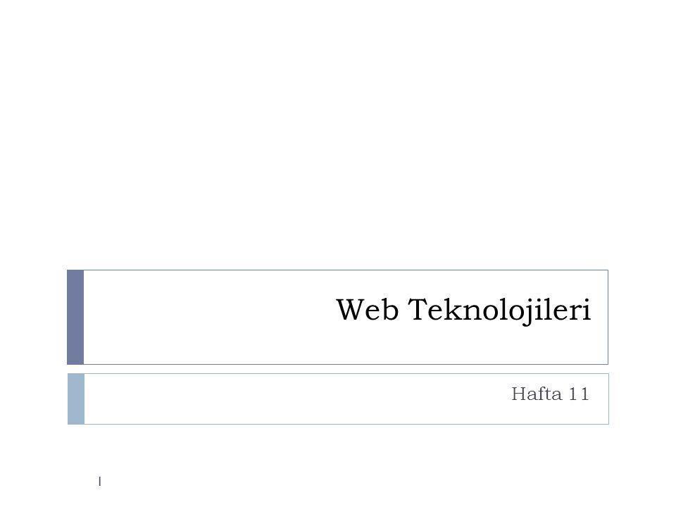 Web Teknolojileri Hafta 11 1