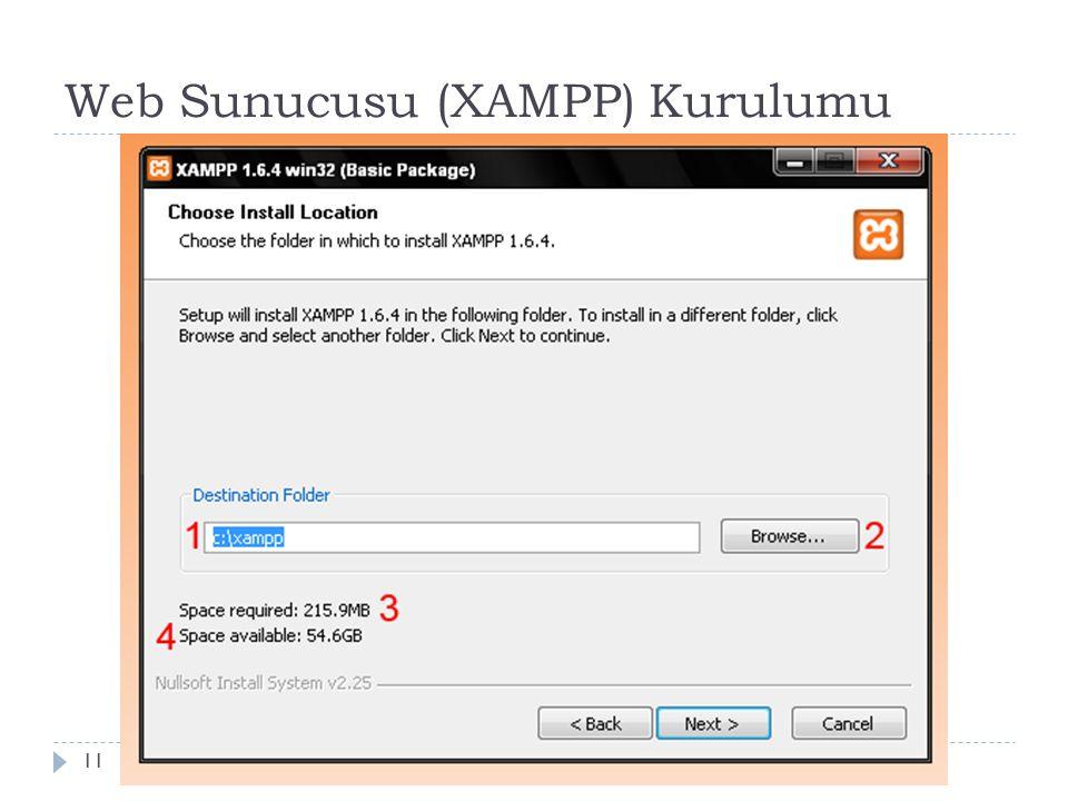 Web Sunucusu (XAMPP) Kurulumu 11