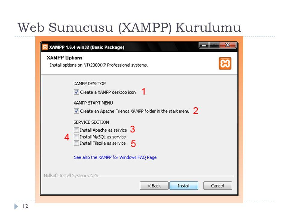 Web Sunucusu (XAMPP) Kurulumu 12