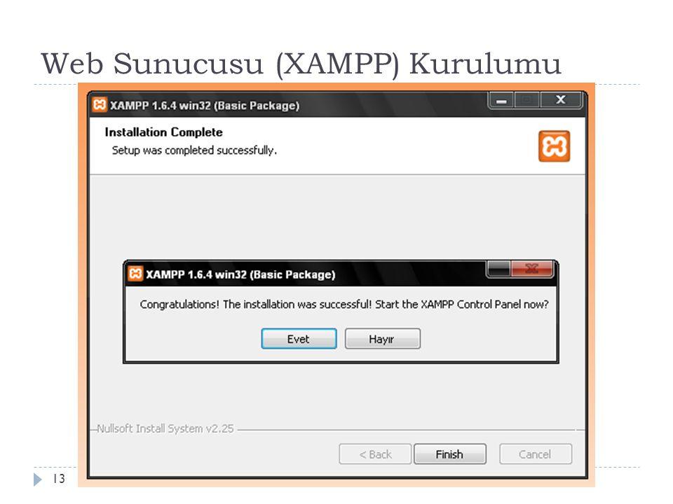 Web Sunucusu (XAMPP) Kurulumu 13