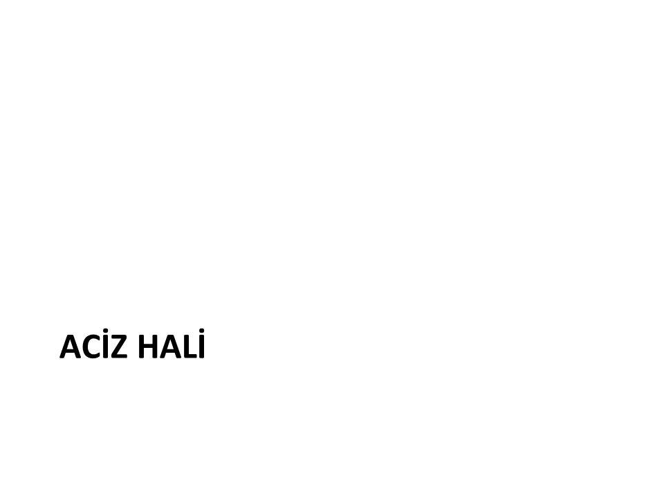 ACİZ HALİ