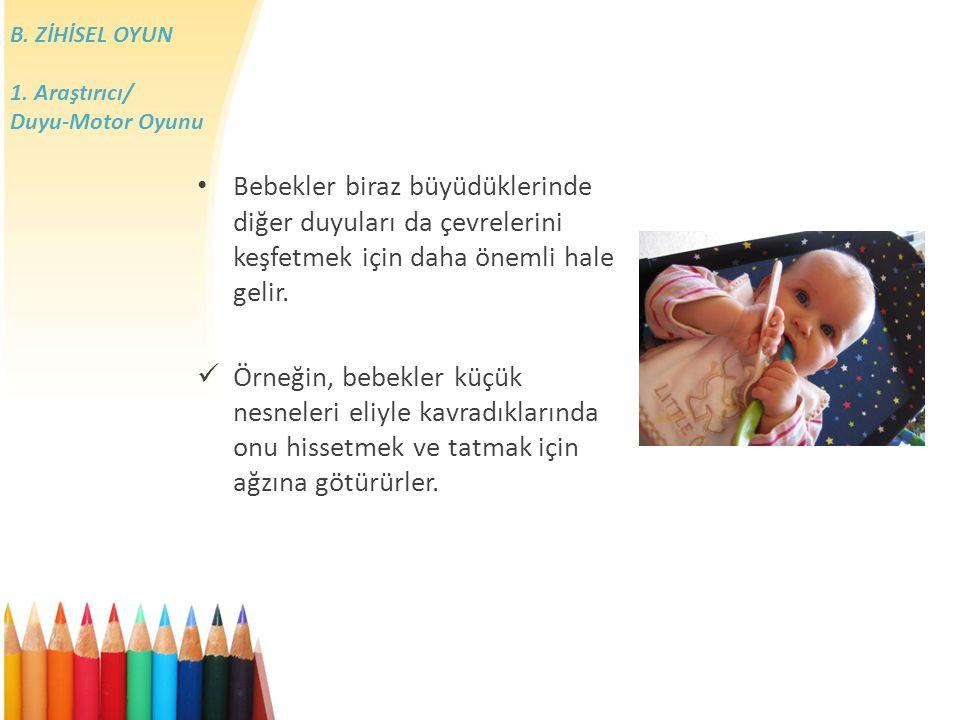 B.ZİHİSEL OYUN 1.