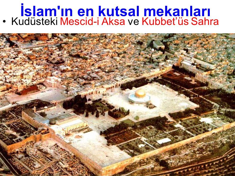 İslam'ın en kutsal mekanları Kudüsteki Mescid-i Aksa ve Kubbet'üs Sahra