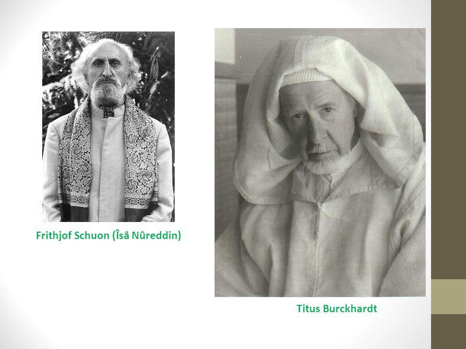 Frithjof Schuon (Îsâ Nûreddin) Titus Burckhardt