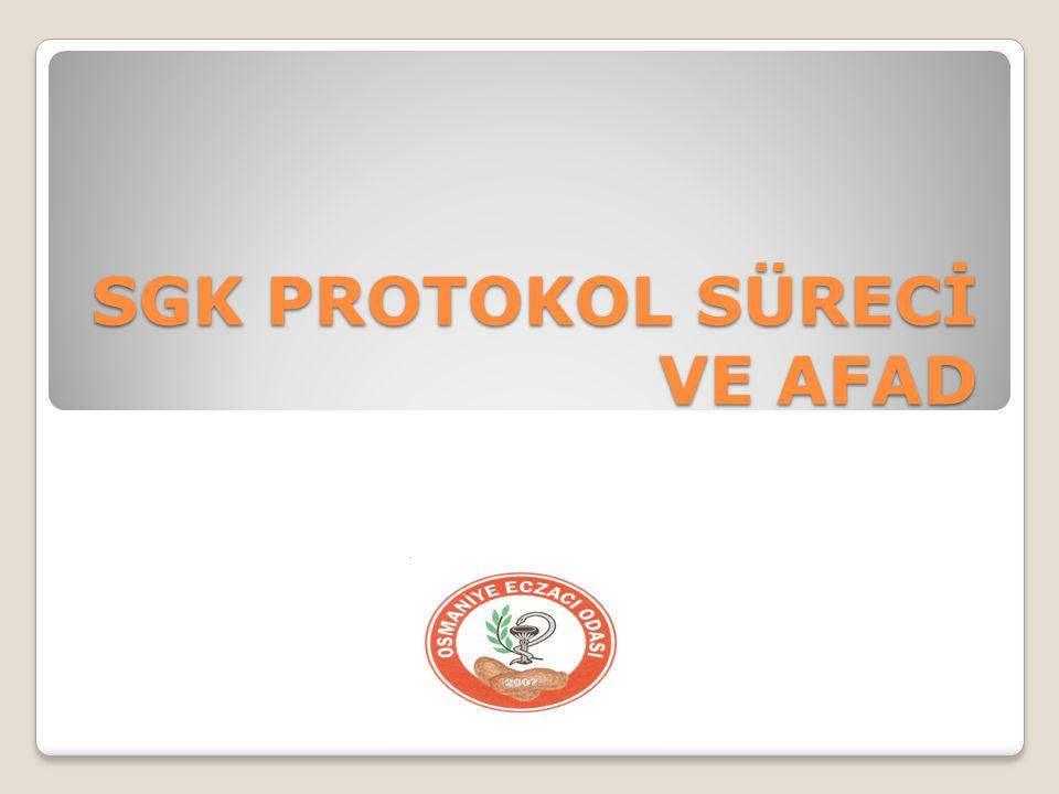 SGK PROTOKOL SÜRECİ VE AFAD