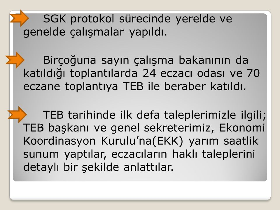 SGK protokol sürecinde yerelde ve genelde çalışmalar yapıldı.