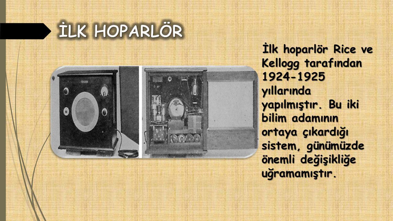 İlk hoparlör Rice ve Kellogg tarafından 1924-1925 yıllarında yapılmıştır. Bu iki bilim adamının ortaya çıkardığı sistem, günümüzde önemli değişikliğe