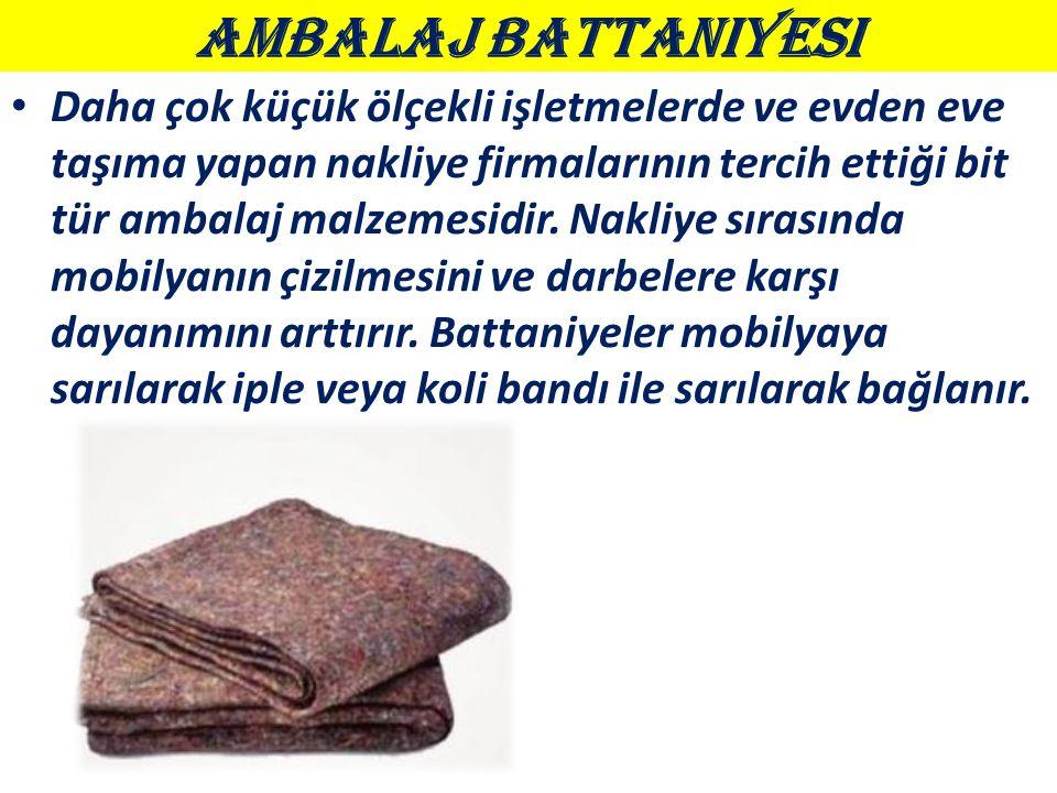 Ambalaj Battaniyesi Daha çok küçük ölçekli işletmelerde ve evden eve taşıma yapan nakliye firmalarının tercih ettiği bit tür ambalaj malzemesidir.