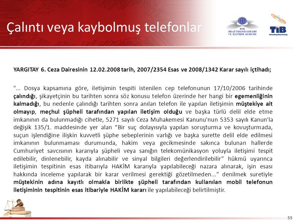 55 Çalıntı veya kaybolmuş telefonlar YARGITAY 6.