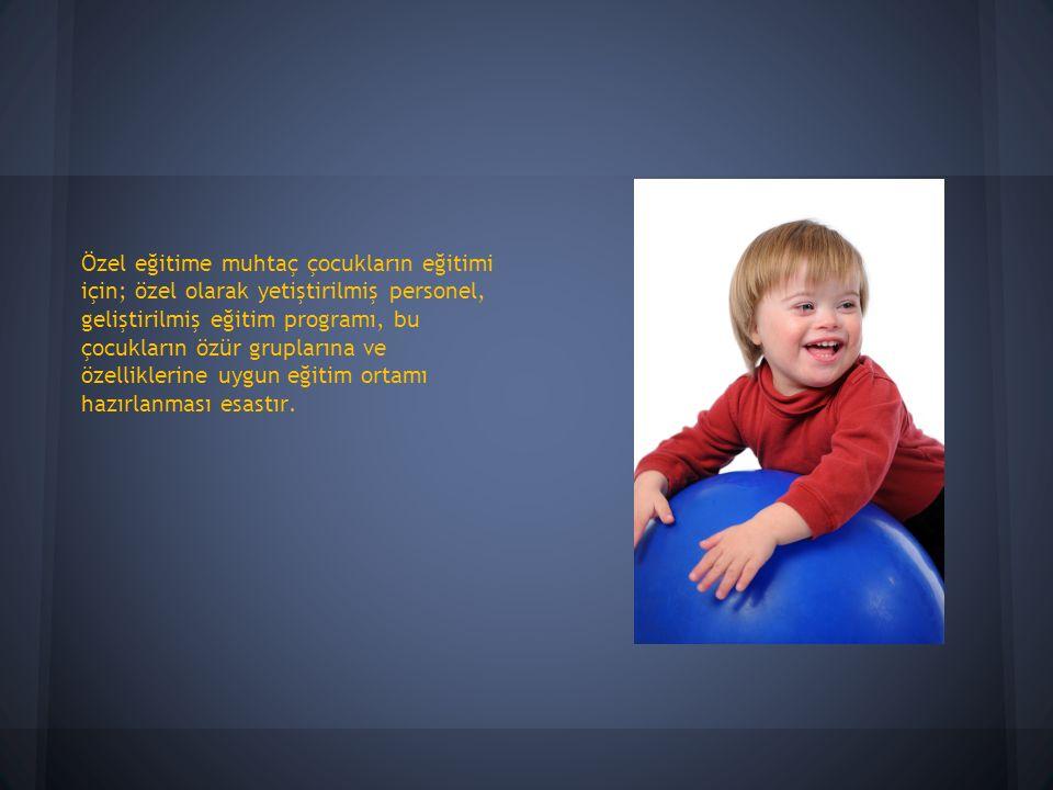 Özel eğitime ihtiyacı olan çocukların hayatında da oyunun çok büyük önemi var.