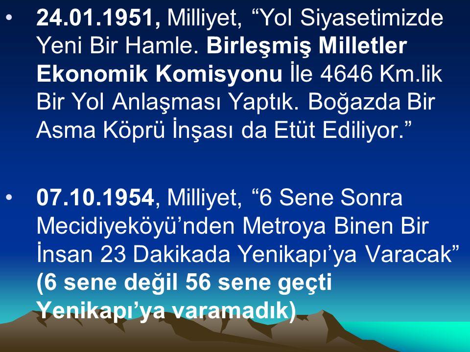 29.05.1985, Milliyet, Fatih Sultan Mehmet Köprüsü ve Kınalı Sakarya Otoyolunun temeli atıldı.