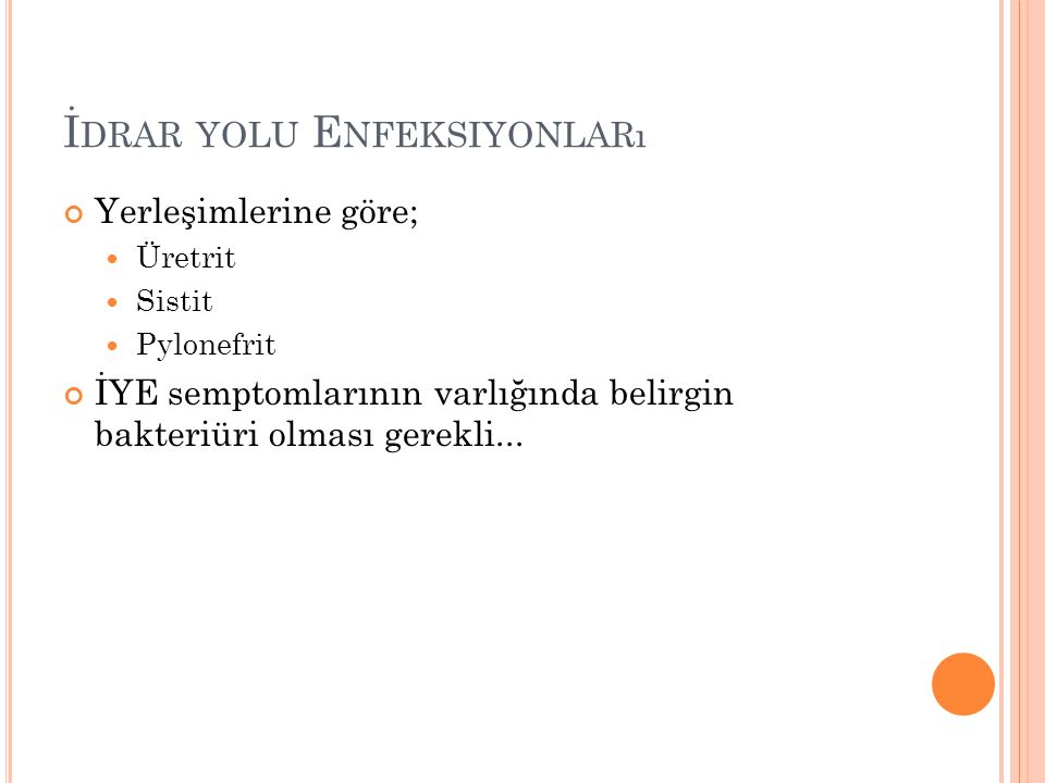 Görüntüleme; Helical CT: Renal tümor, obstruksiyon, taş… Kontrastlı yapılırsa renal fonksiyon hakkında bilgi… USG: Obstruksiyon, hidronefroz, abdominal aort anevrizması, renal tümör-kist, kitle, serbest sıvı…