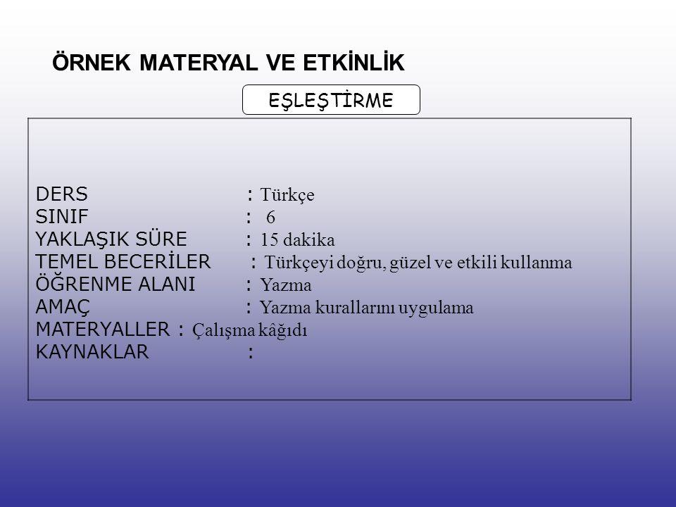 ÖRNEK: TÜMEVARIM YÖNTEMİ: Türkçe öğretiminde bu yöntemin önemli bir yeri vardır. Özellikle dilbilgisi çalışmalarında bu yönteme sık sık başvurulur. Bi