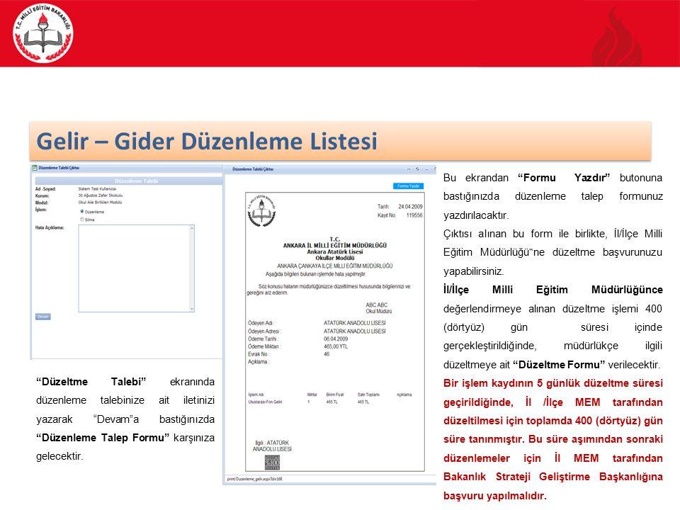 63/70 Gelir – Gider Düzenleme Listesi Düzeltme Talebi ekranında düzenleme talebinize ait iletinizi yazarak Devam a bastığınızda Düzenleme Talep Formu karşınıza gelecektir.
