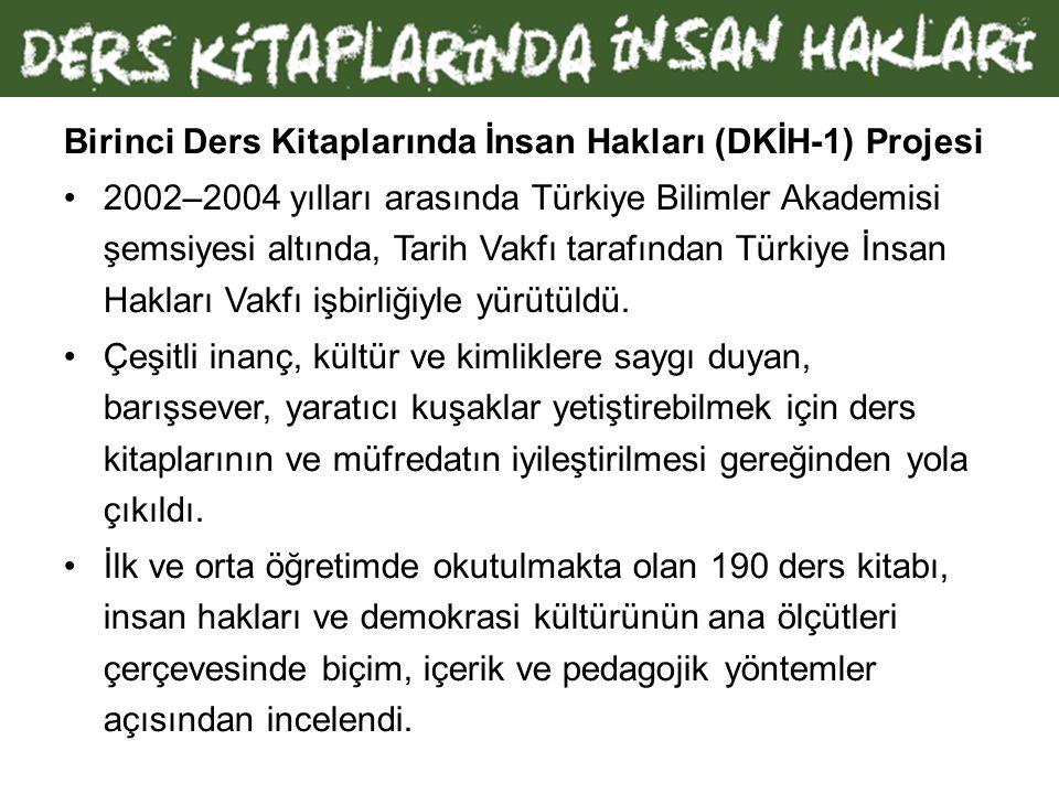Yukarıdaki gözlem ve değerlendirmeler, Türkiye'nin Irk Ayrımcılığının Ortadan Kaldırılması Komitesi'ne verdiği raporda yer alan şu ifadenin dayanaksız olduğunu göstermektedir: Ders kitapları herhangi bir ayrımcı ifadeyi ortadan kaldırmak üzere düzenli olarak gözden geçirilmektedir. Ayrıca bu veriler, ne yazık ki DKİH-I projesi kapsamında yürütülen çalışmaların ders kitaplarının iyileştirilmesi konusunda pek etkili olmadığını, tavsiyelerin MEB tarafından dikkate alınmadığını da göstermektedir.