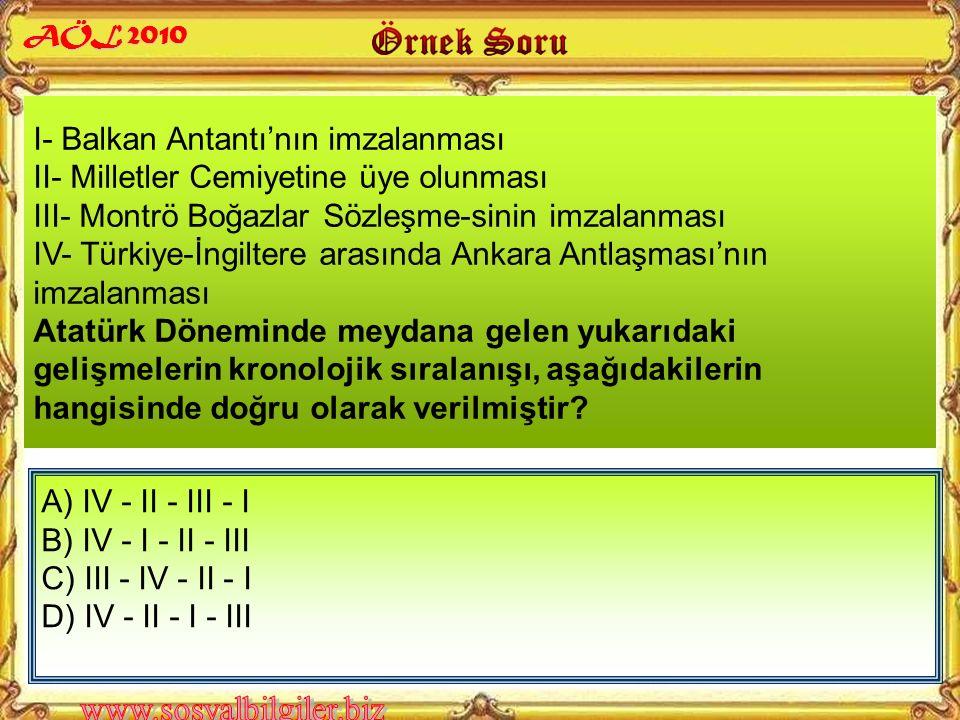 Aşağıdakilerden hangisi, Atatürk'ün dış politika anlayışı içinde yer almaz? AÖL 2010 A) Uluslararası hukuka saygılı olmak B) Dış politikada uzlaşmaz o