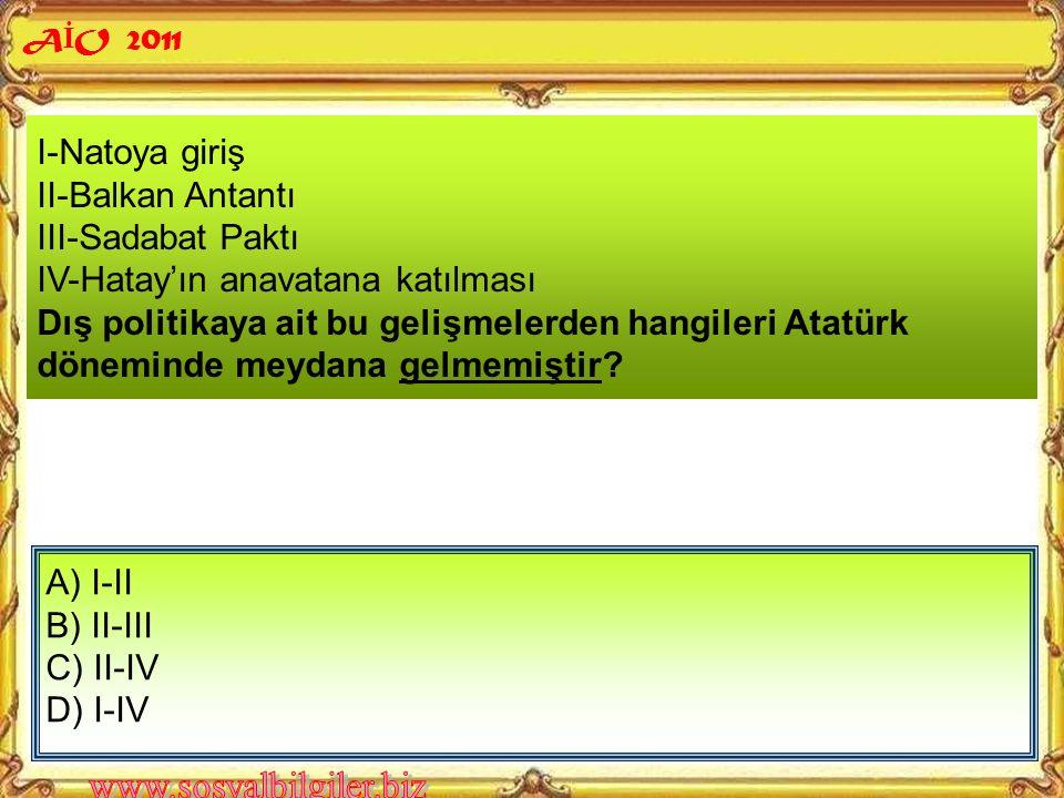 KAZANIMLAR 3. Atatürk'ün Hatay'ı ülkemize katmak konusunda yaptıklarını ve bu uğurda gösterdiği özveriyi fark eder.
