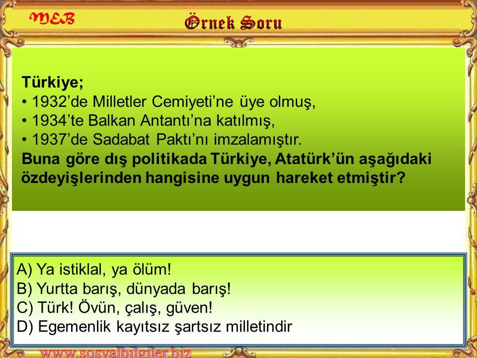 Türkiye'nin, Balkan Antantı'nı imzalamasında aşağıdaki devletlerden hangisinin dünya barışını tehdit etmesi rol oynamıştır? A) İngiltere B) Rusya C) Y