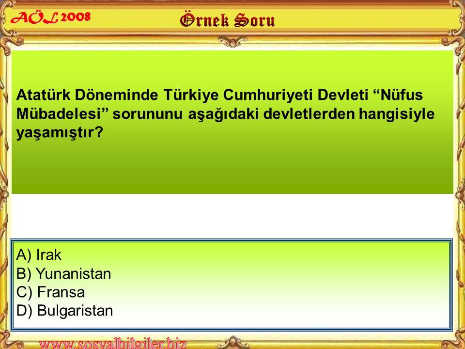 Atatürk Döneminde Türkiye Cumhuriyeti Devleti Nüfus Mübadelesi sorununu aşağıdaki devletlerden hangisiyle yaşamıştır.