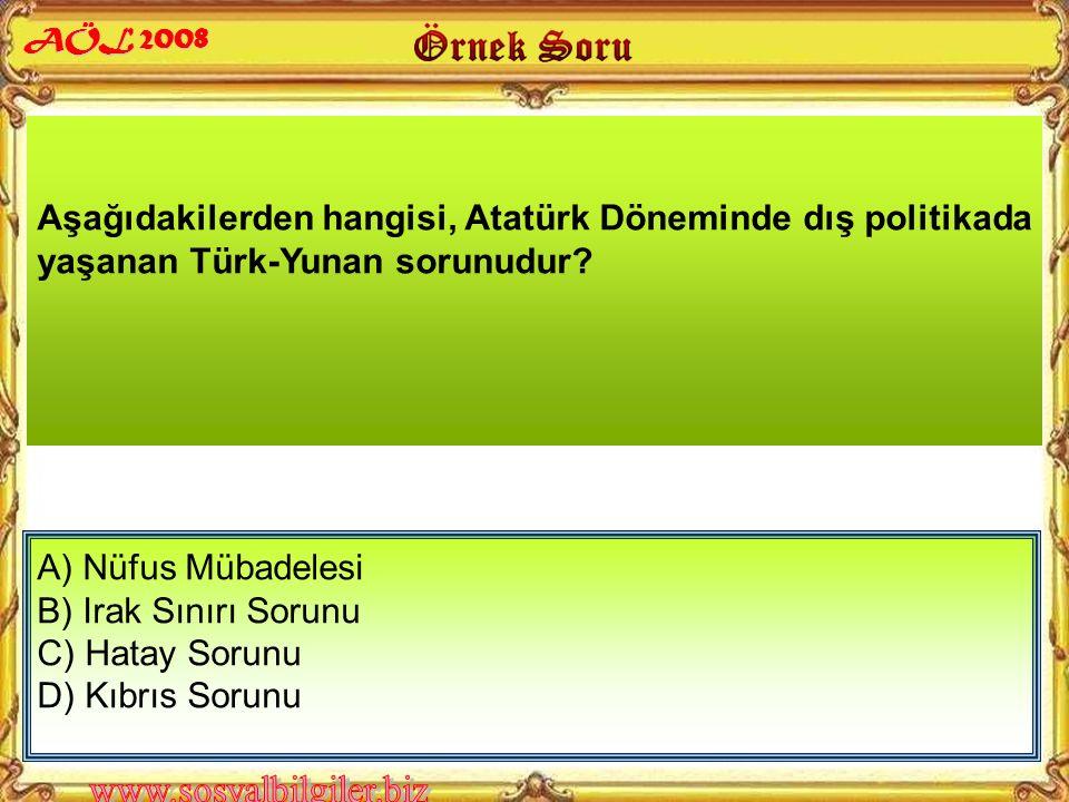 """Atatürk Döneminde Türkiye Cumhuriyeti Devleti """"Nüfus Mübadelesi"""" sorununu aşağıdaki devletlerden hangisiyle yaşamıştır? AÖL 2008 A) Irak B) Yunanistan"""