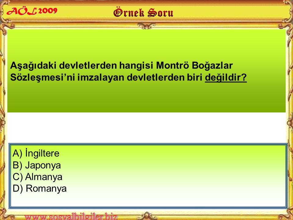 A) Lozan Antlaşması B) Sadabat Paktı C) Montrö Sözleşmesi D) Balkan Antantı Boğazlar Sorunu aşağıdakilerden hangisiyle çözümlenmiştir.