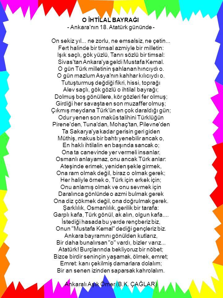 O İHTİLAL BAYRAĞI - Ankara nın 18. Atatürk gününde - On sekiz yıl...