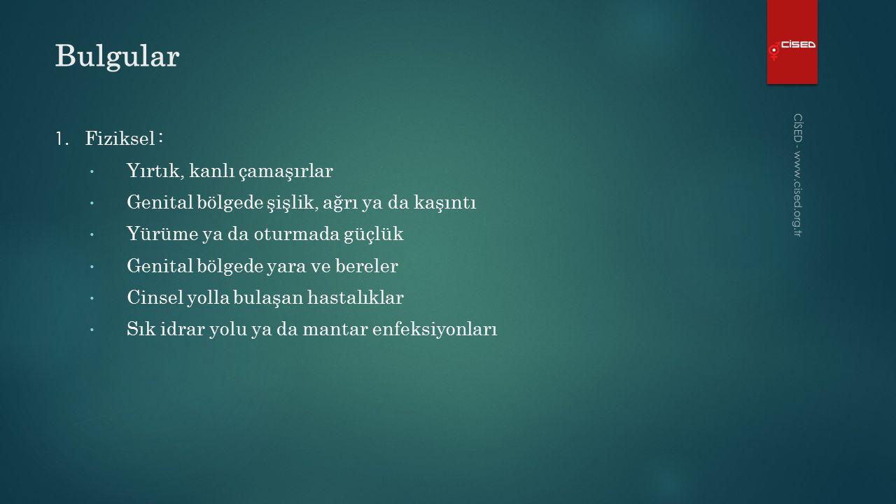 Bulgular CİSED - www.cised.org.tr 1.
