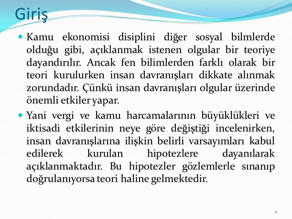 Türkiye'de Gelir Dağılımı Devlet vergi ve harcamalar yolu ile gelirin dağılımında adaletsizliği azaltmıştır.