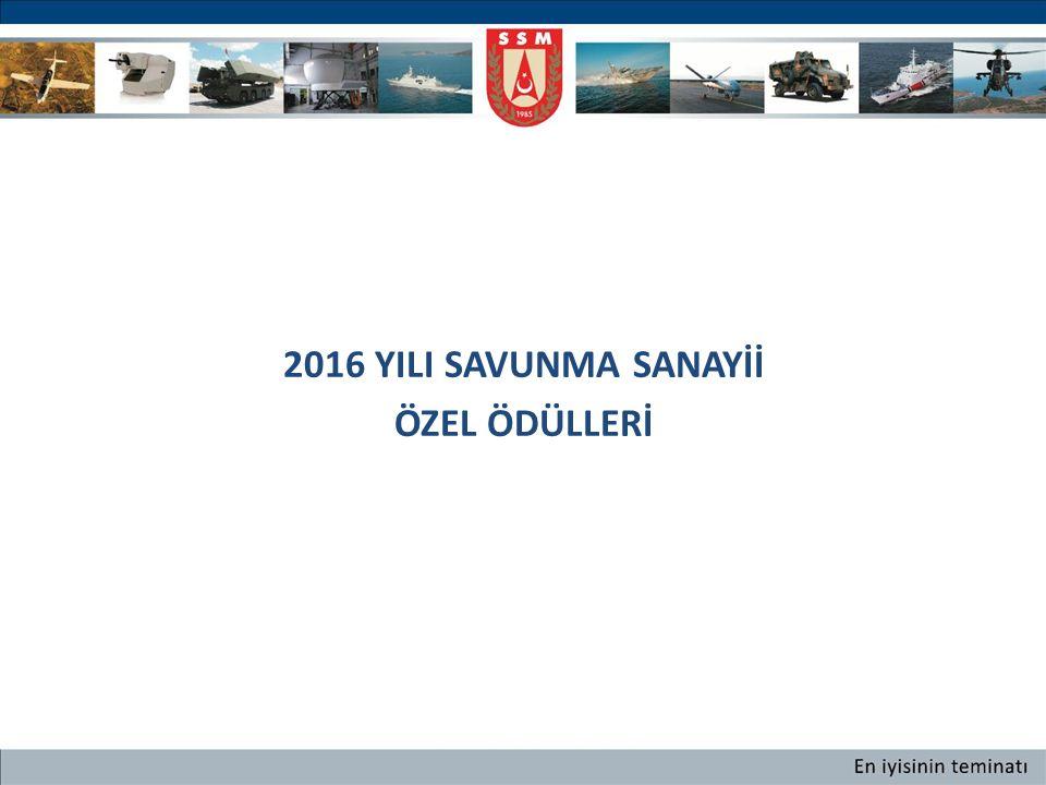 2016 YILI SAVUNMA SANAYİİ ÖZEL ÖDÜLLERİ GİRİŞİMCİLİK ERMAKSAN MAKİNA SAN.