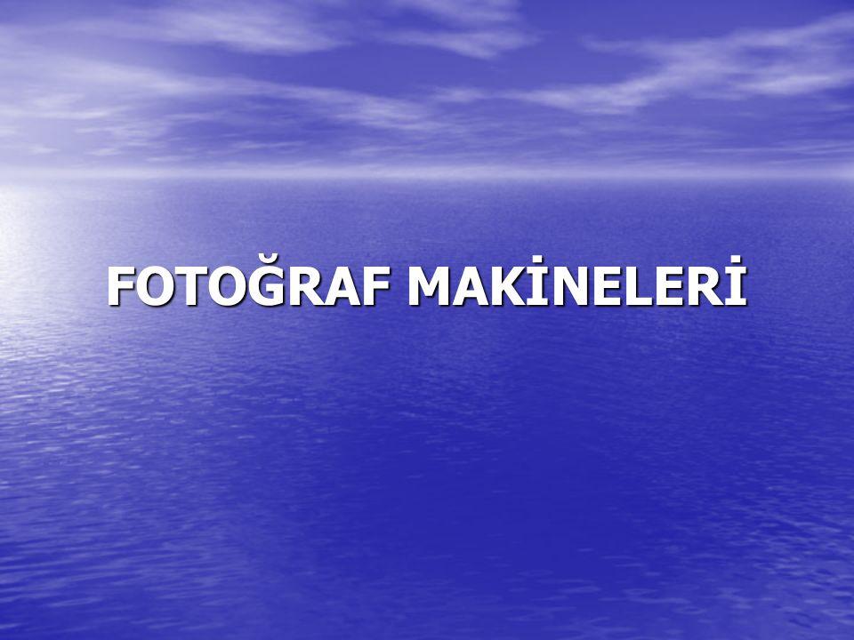 FOTOĞRAF MAKİNELERİ