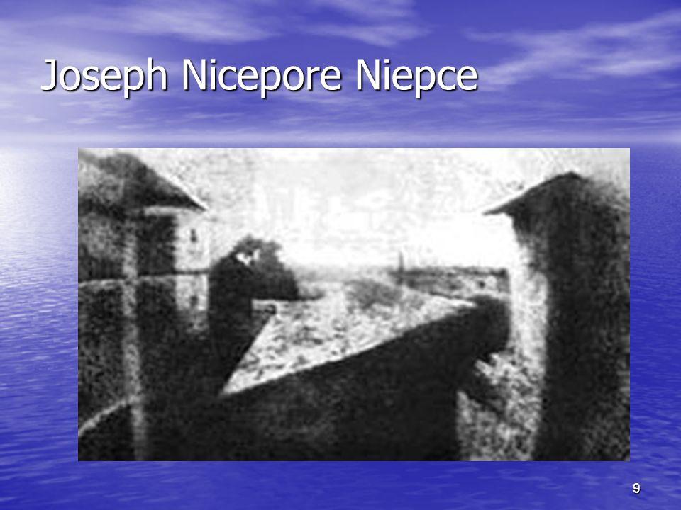 9 Joseph Nicepore Niepce