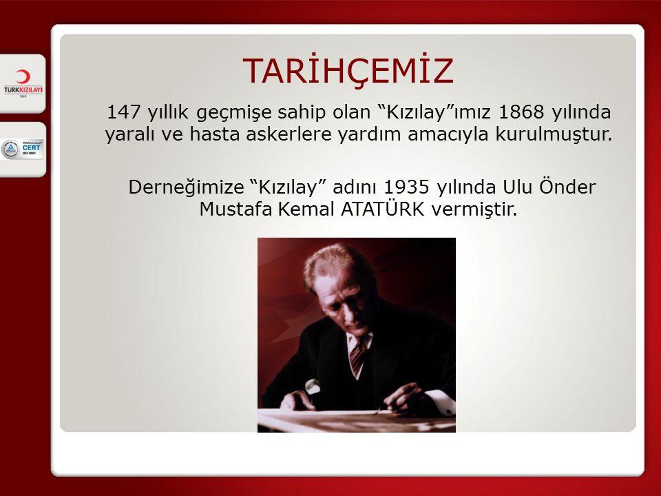 TARİHÇEMİZ 147 yıllık geçmişe sahip olan Kızılay ımız 1868 yılında yaralı ve hasta askerlere yardım amacıyla kurulmuştur.