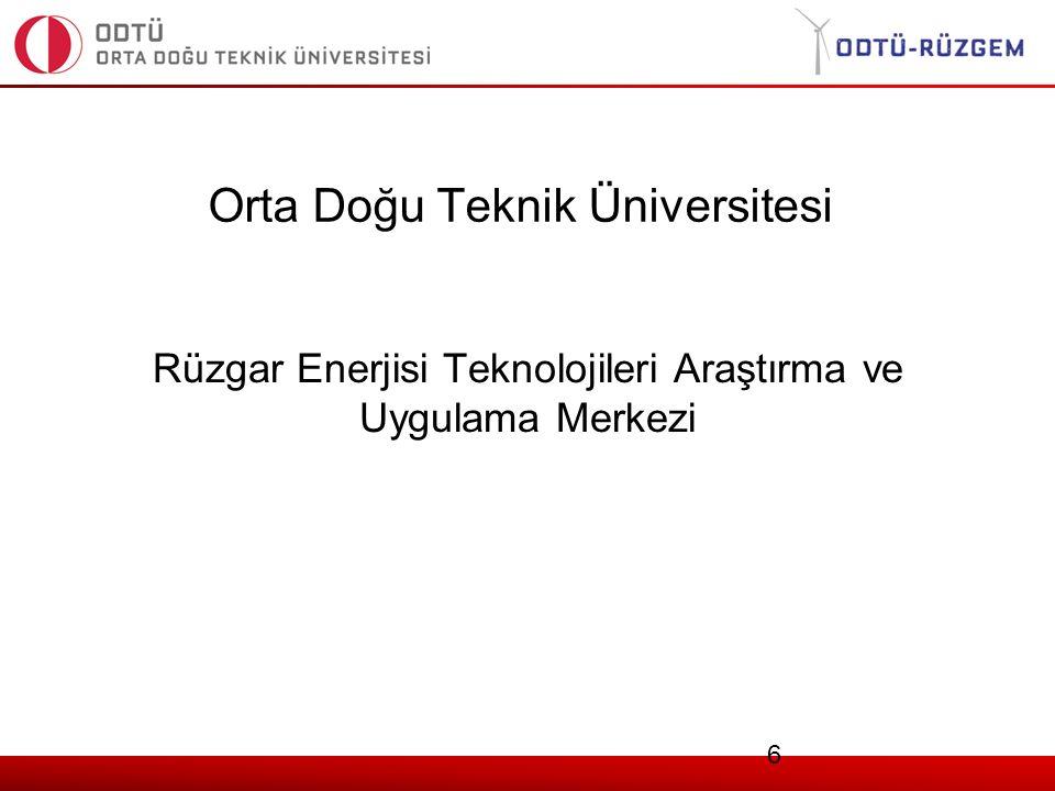 Orta Doğu Teknik Üniversitesi Rüzgar Enerjisi Teknolojileri Araştırma ve Uygulama Merkezi 6
