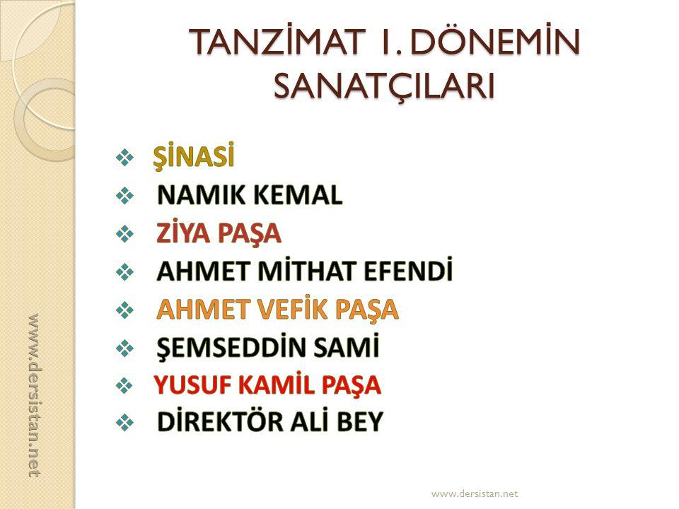 TANZ İ MAT 1. DÖNEM İ N SANATÇILARI www.dersistan.net